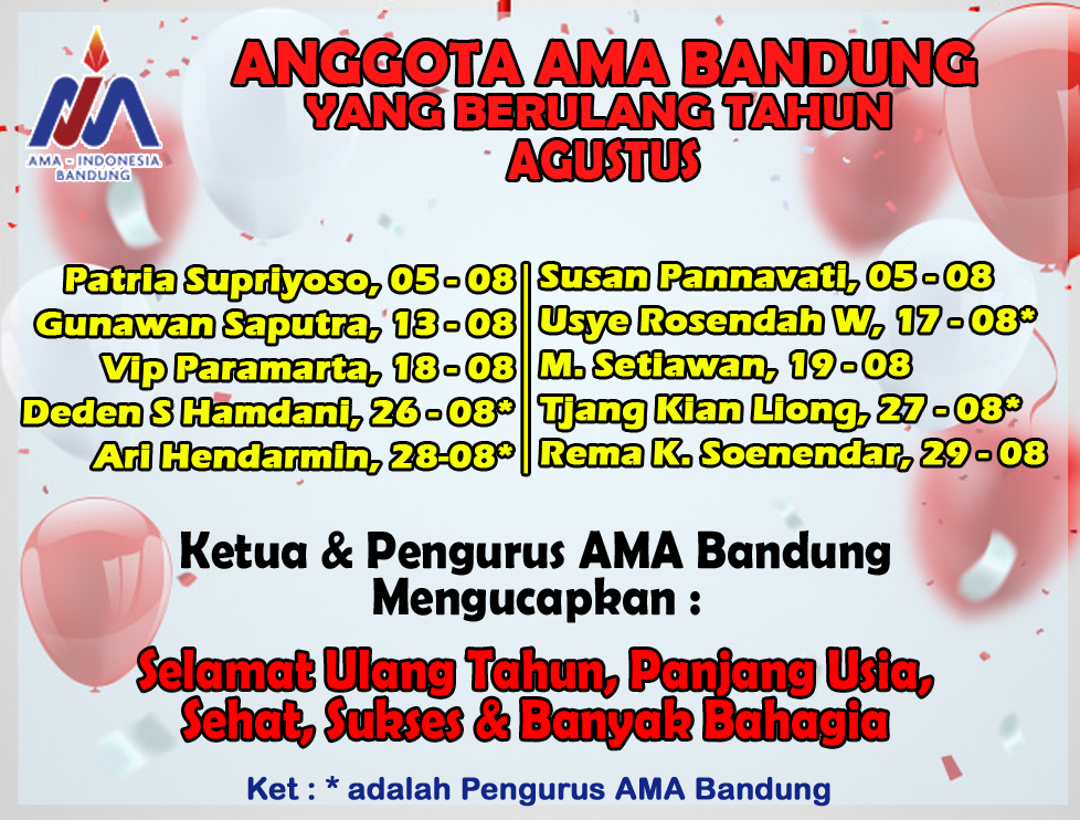Anggota AMA Bandung yang Berulang Tahun Bulan Agustus