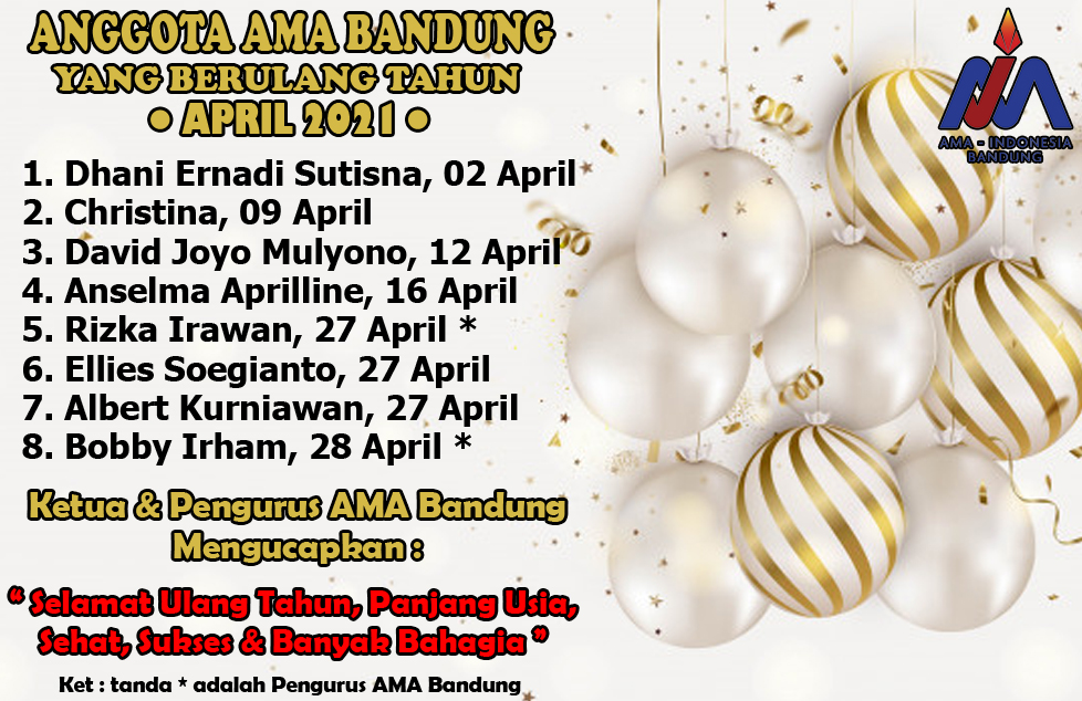 Anggota AMA Bandung yang berulang tahun di bulan April