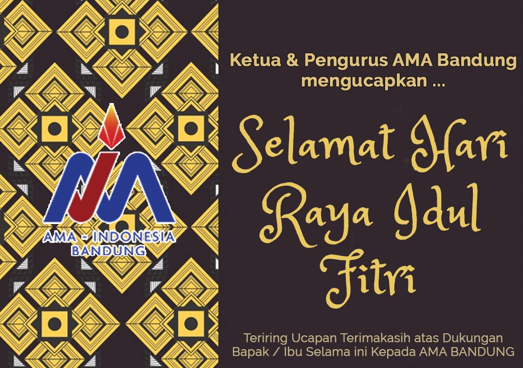 AMA Bandung Mengucapkan Selamat Hari Raya Idul FItri 1441 H
