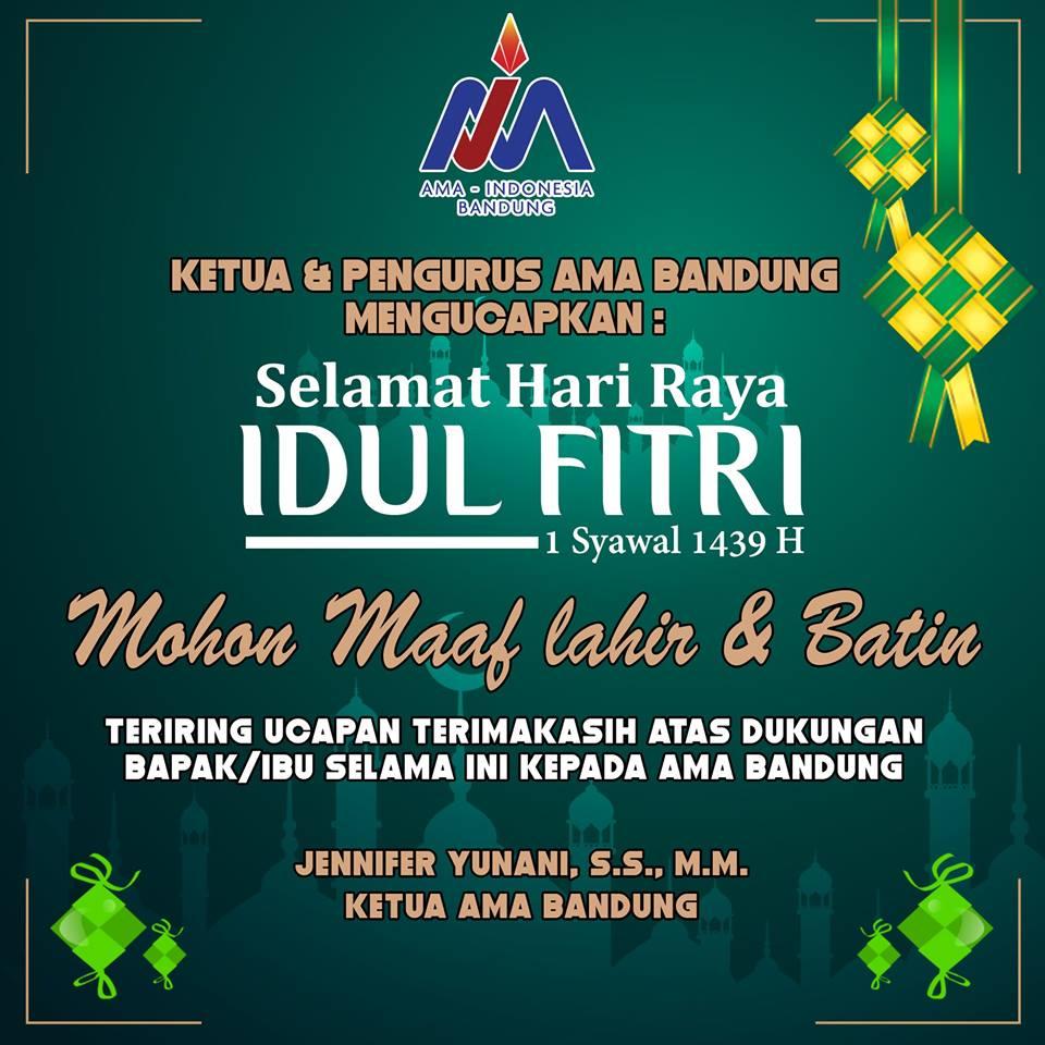 Selamat Idul Fitri 1439 H dari AMA Bandung