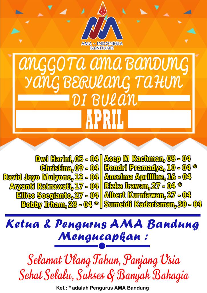 Anggota AMA Bandung yang Berulang tahun bulan April
